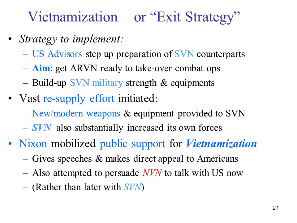 Vietnamization – or Exit Strategy