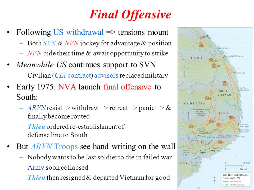 Final Offensive Following US withdrawal => tensions mount