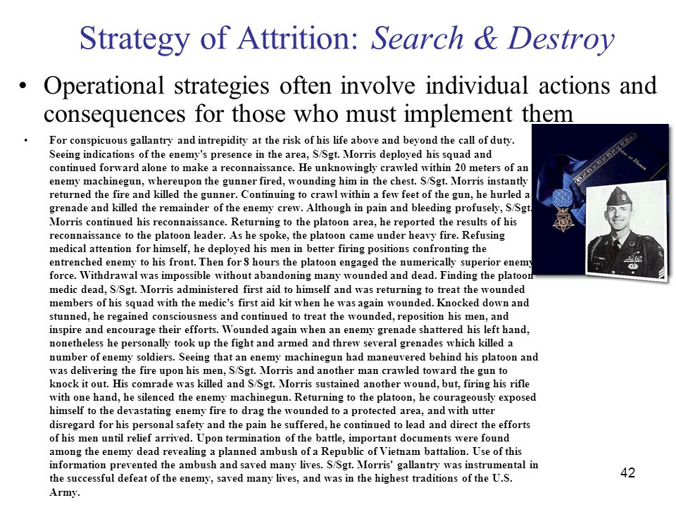 Strategy of Attrition: Search & Destroy