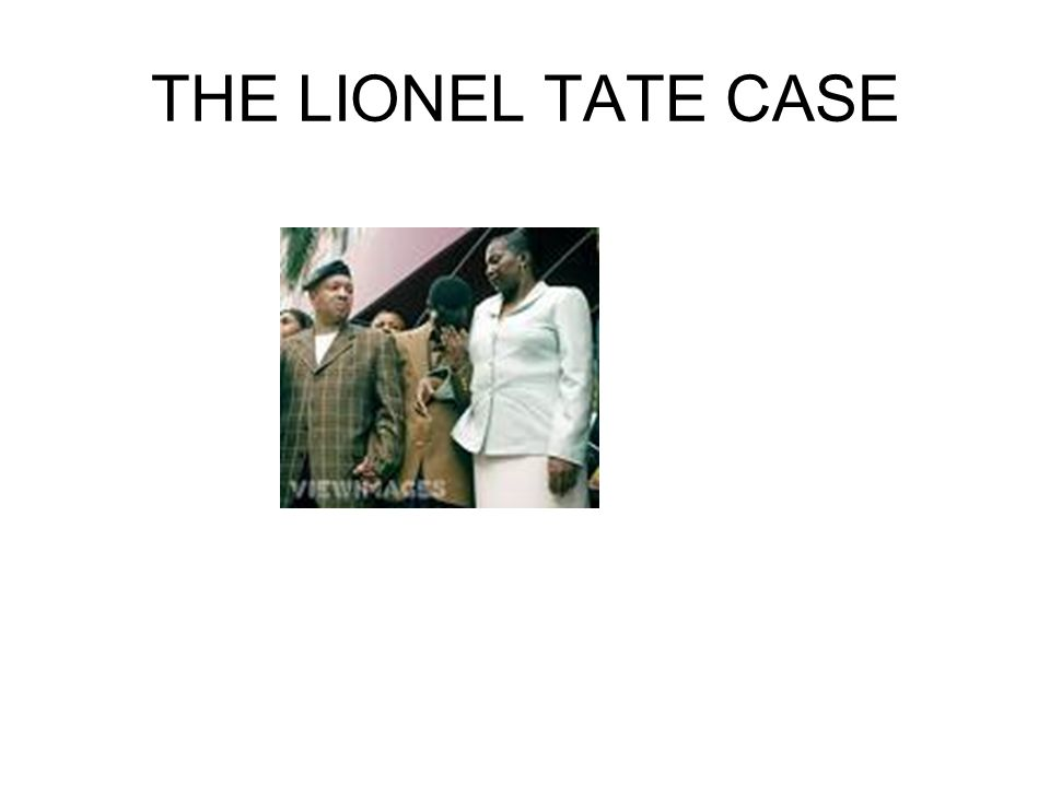 THE LIONEL TATE CASE