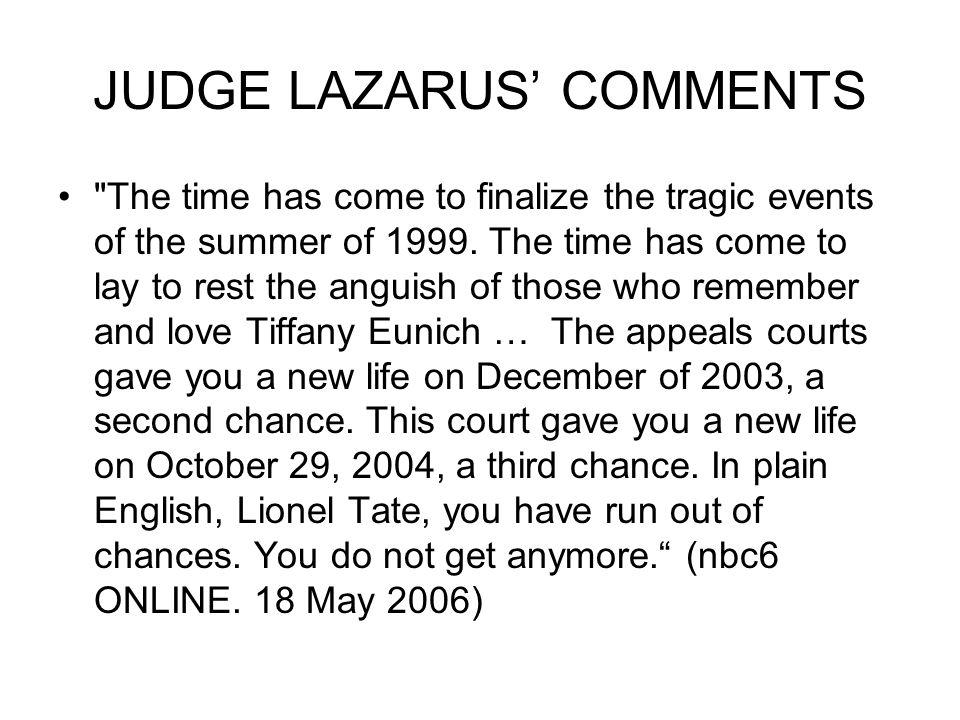 JUDGE LAZARUS' COMMENTS