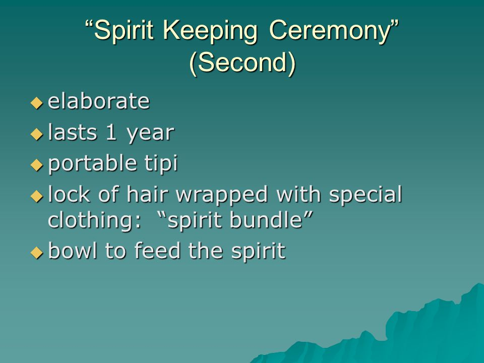 Spirit Keeping Ceremony (Second)