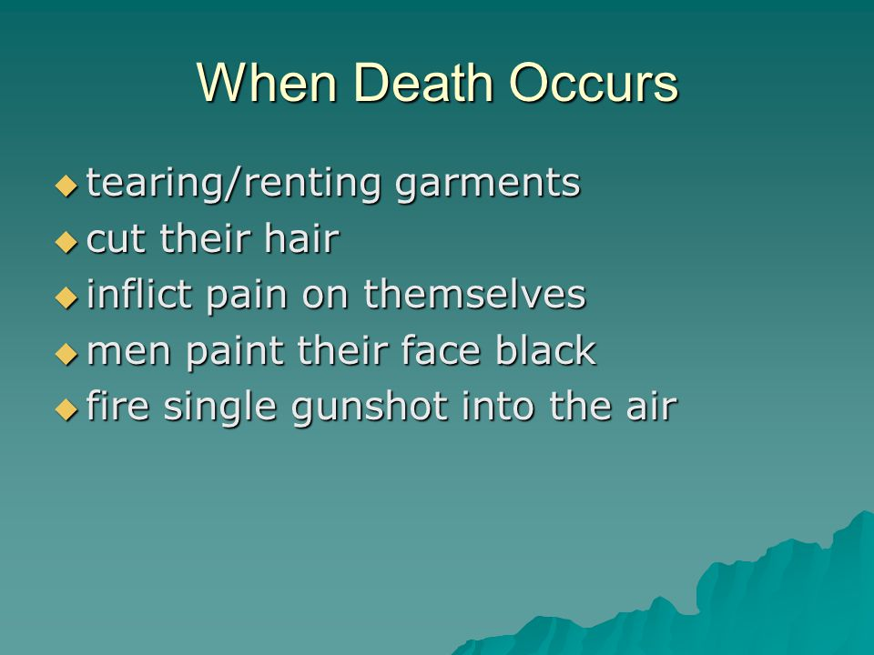 When Death Occurs tearing/renting garments cut their hair