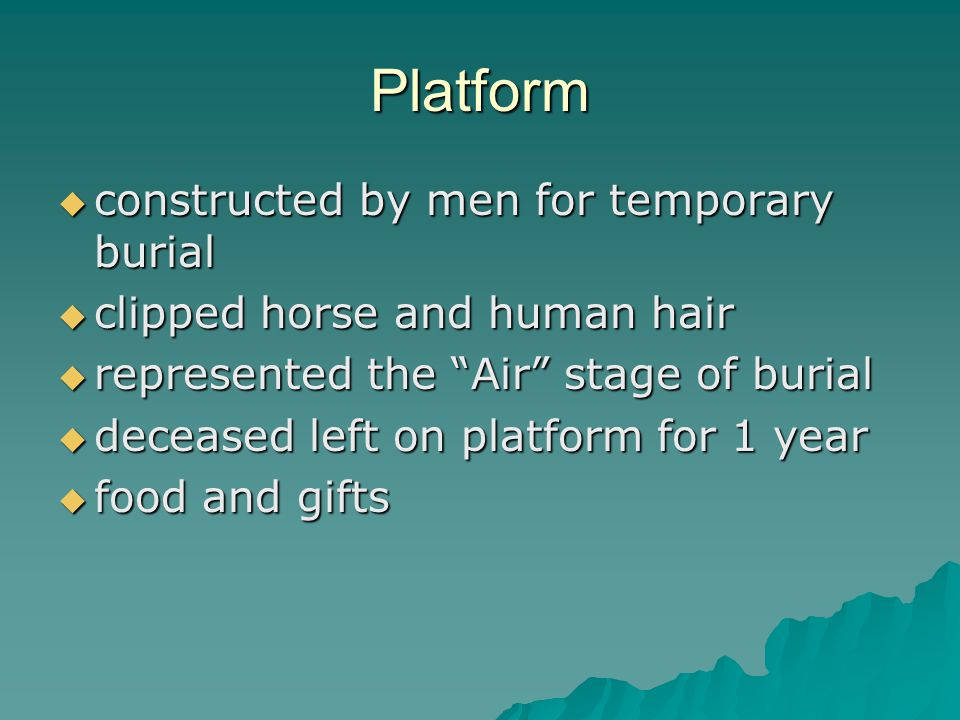 Platform constructed by men for temporary burial