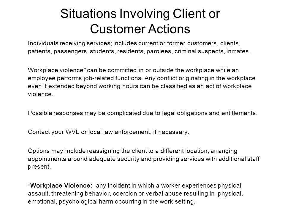 Situations Involving Client or Customer Actions
