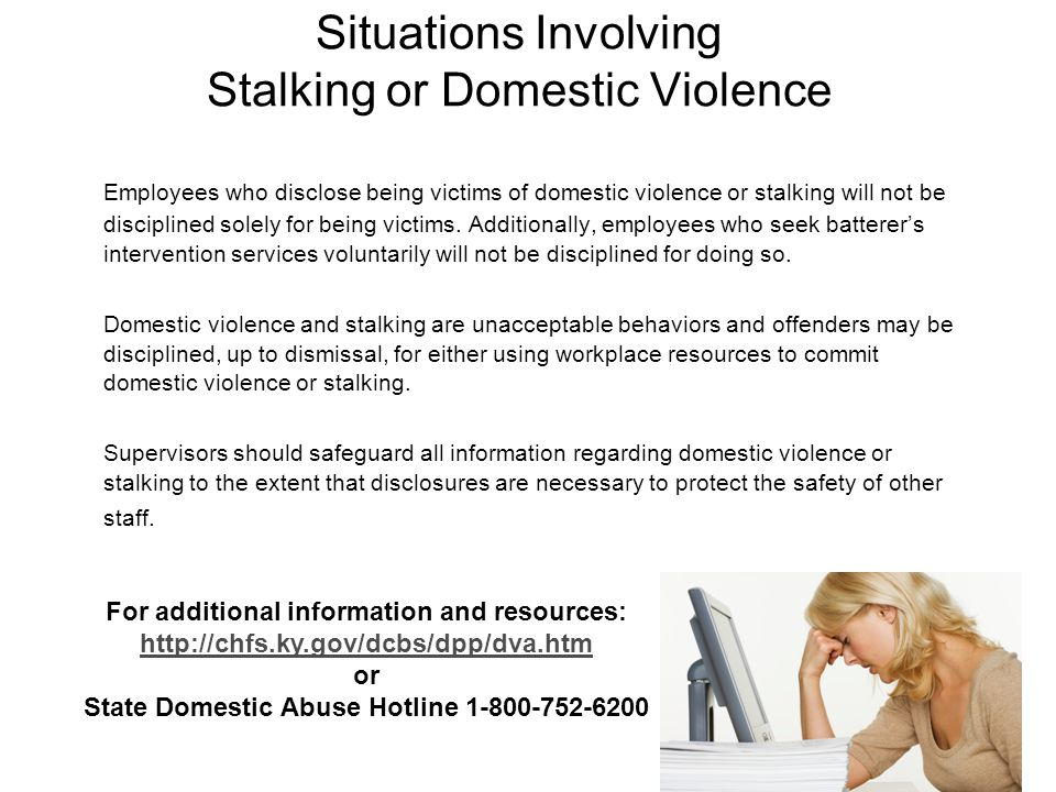 Situations Involving Stalking or Domestic Violence