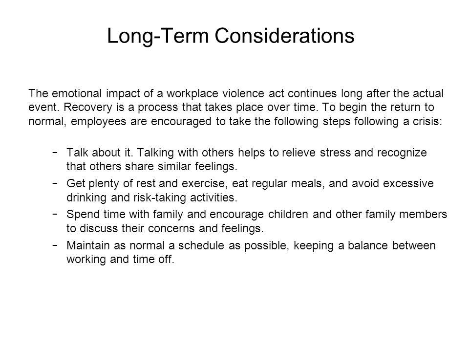 Long-Term Considerations