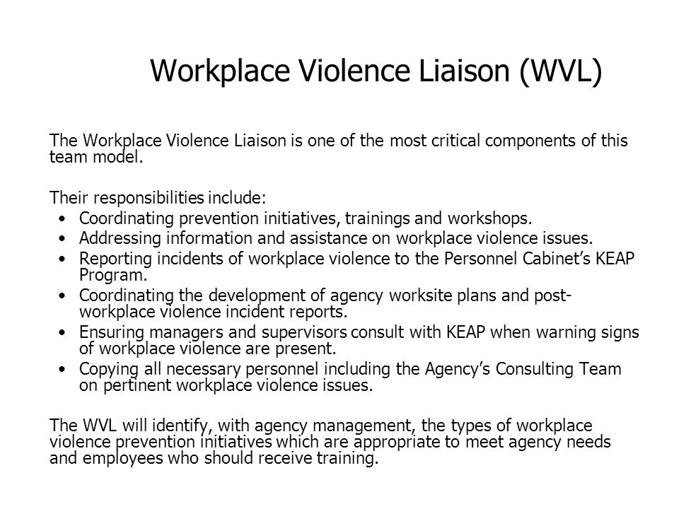 Workplace Violence Liaison (WVL)