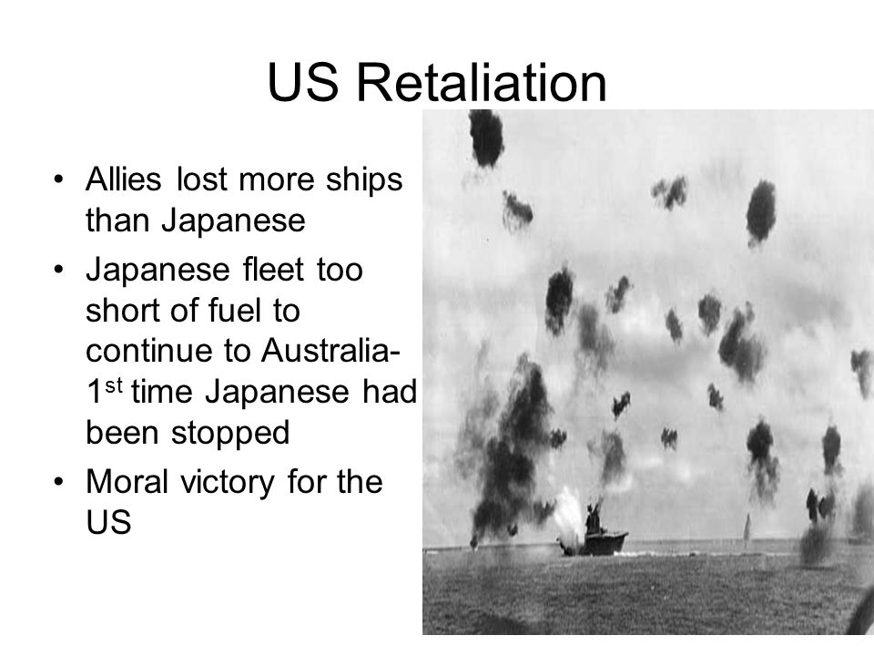 US Retaliation Allies lost more ships than Japanese