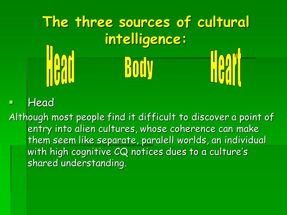 The three sources of cultural intelligence: