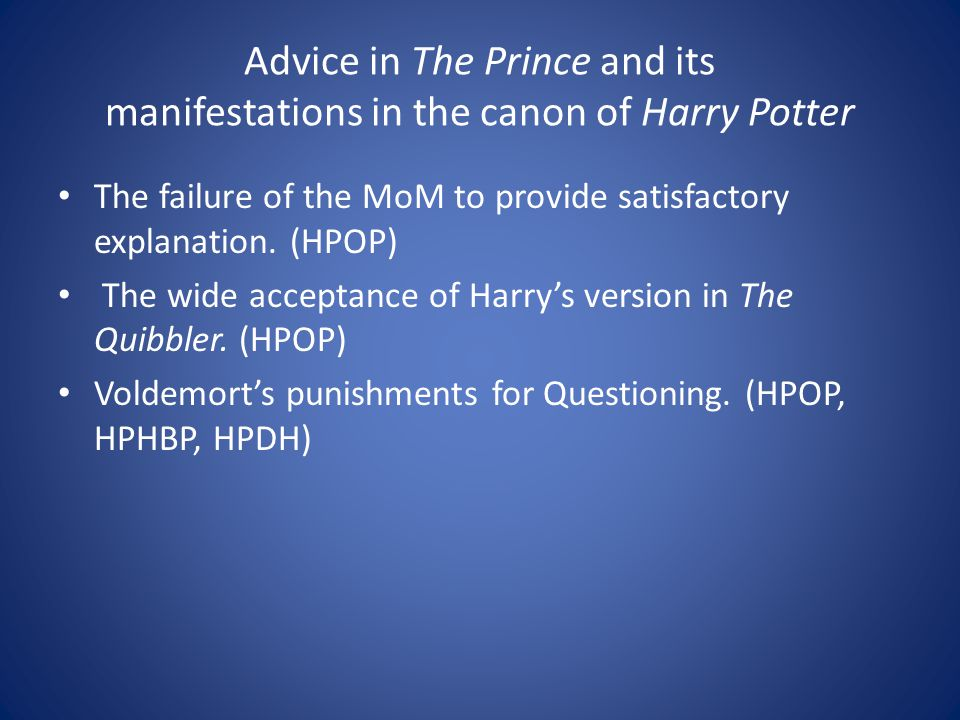 Advice in The Prince and its manifestations in the canon of Harry Potter