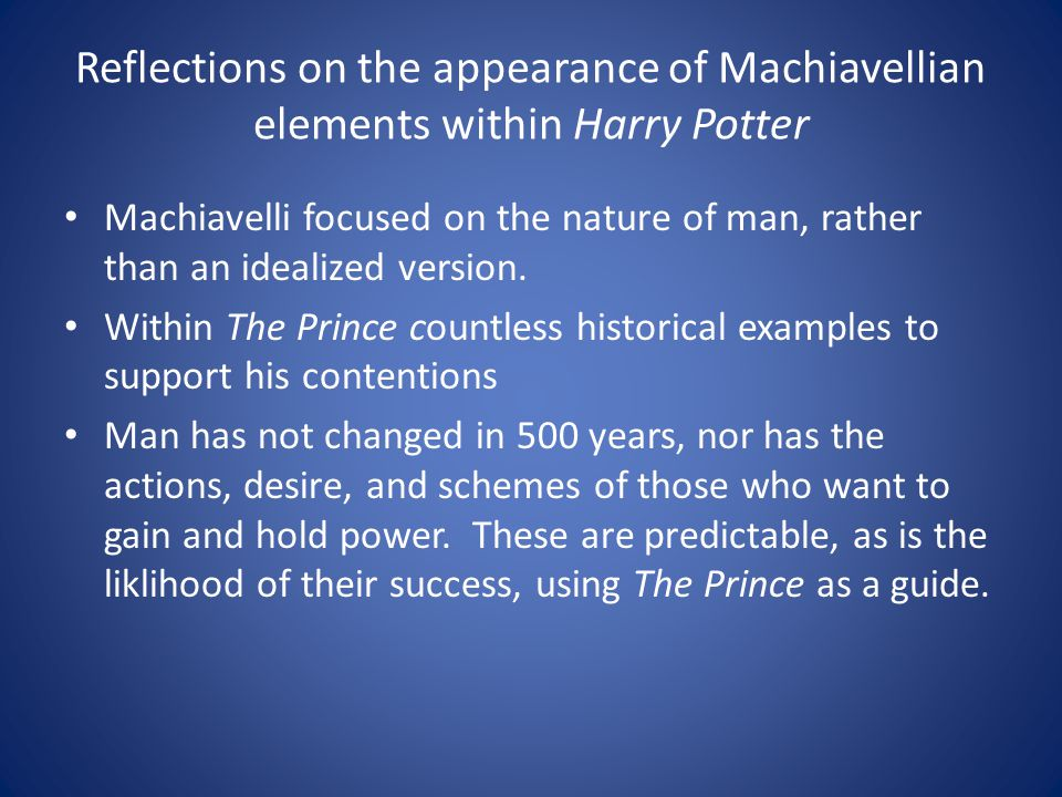 Reflections on the appearance of Machiavellian elements within Harry Potter