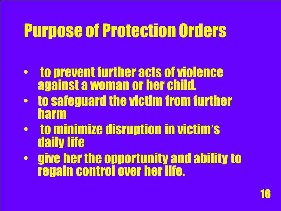 Purpose of Protection Orders