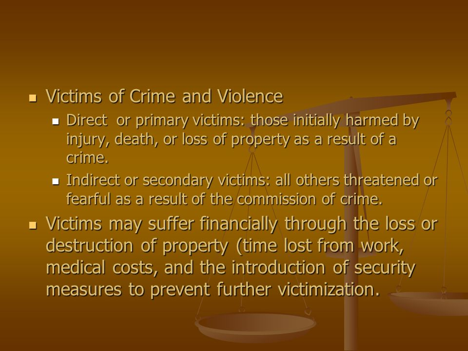Victims of Crime and Violence