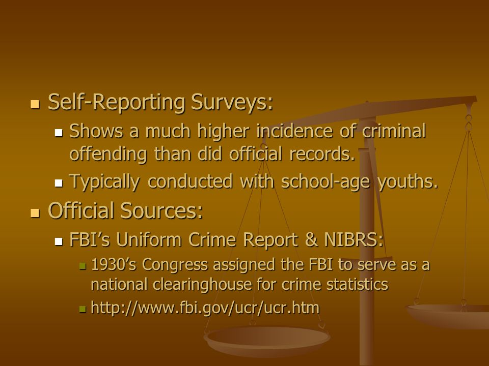 Self-Reporting Surveys: