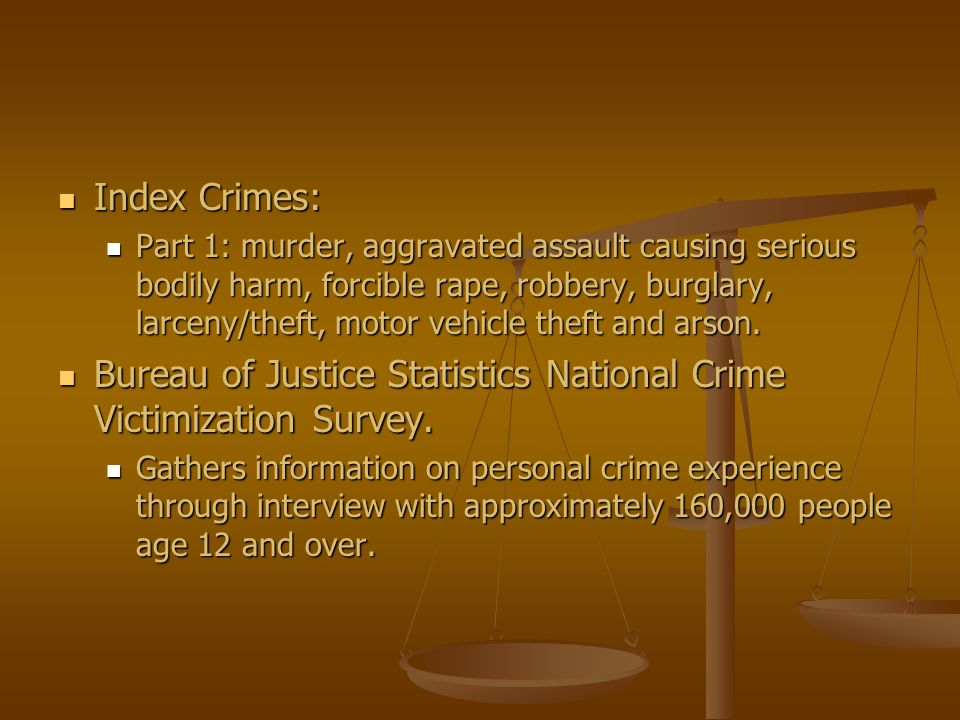 Bureau of Justice Statistics National Crime Victimization Survey.