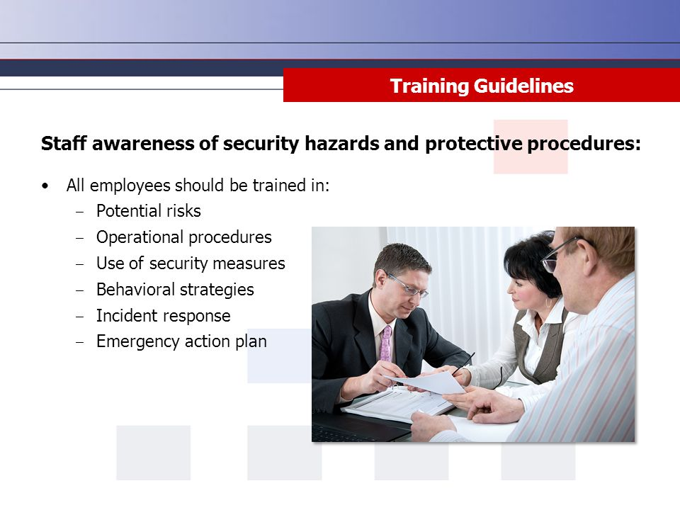 Staff awareness of security hazards and protective procedures: