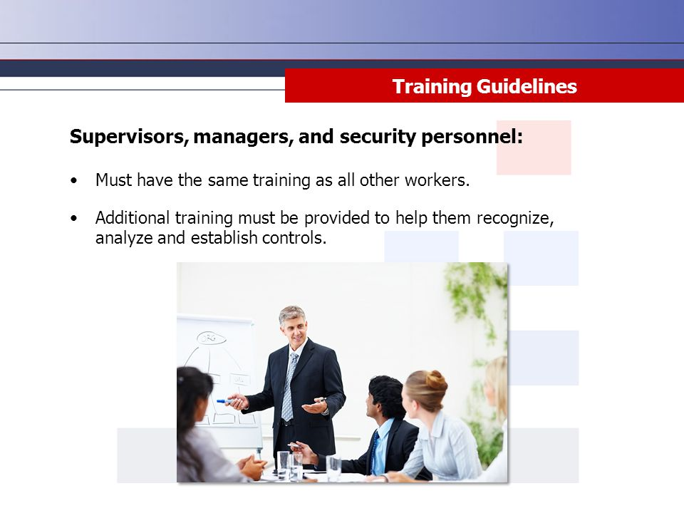 Supervisors, managers, and security personnel: