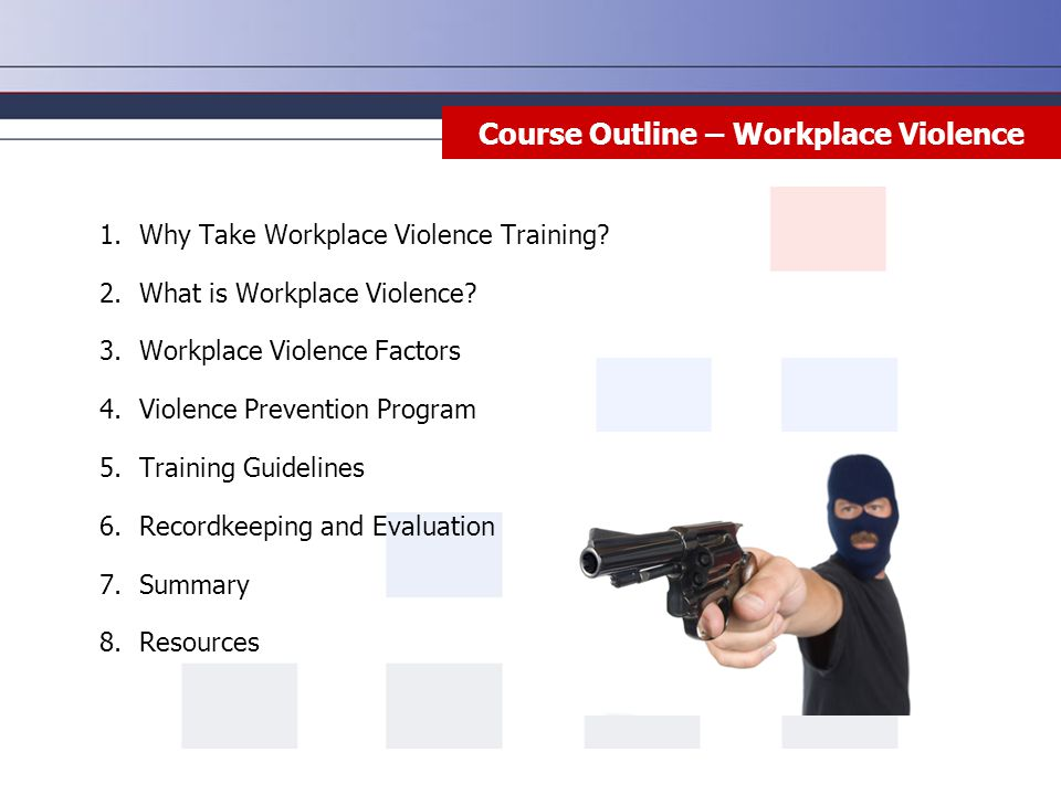 Course Outline – Workplace Violence