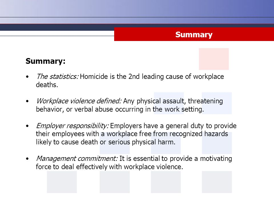 Summary Summary: The statistics: Homicide is the 2nd leading cause of workplace deaths.