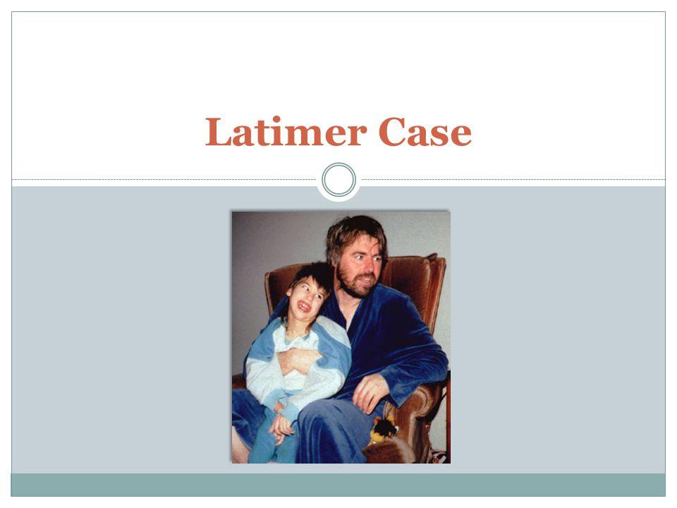 Latimer Case