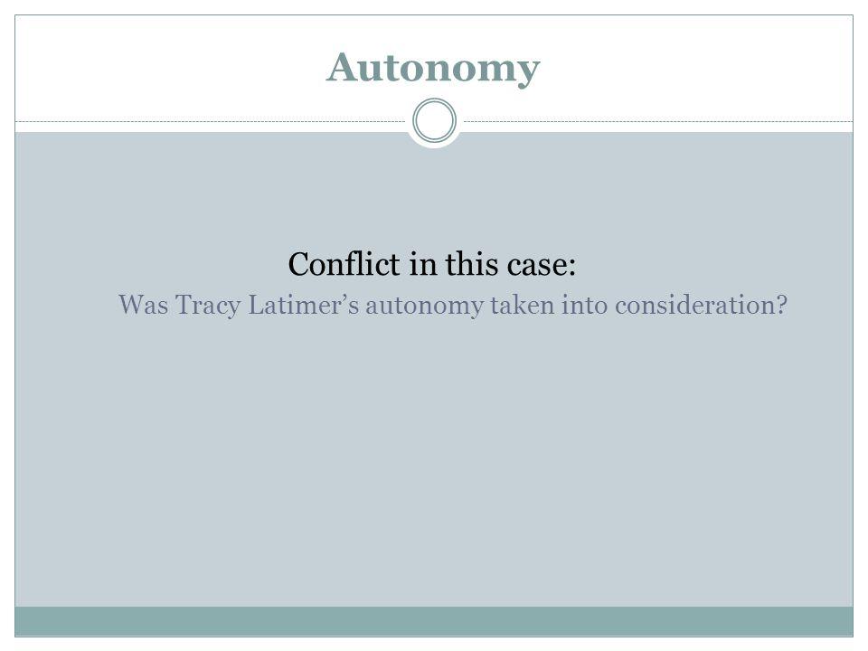 Was Tracy Latimer's autonomy taken into consideration
