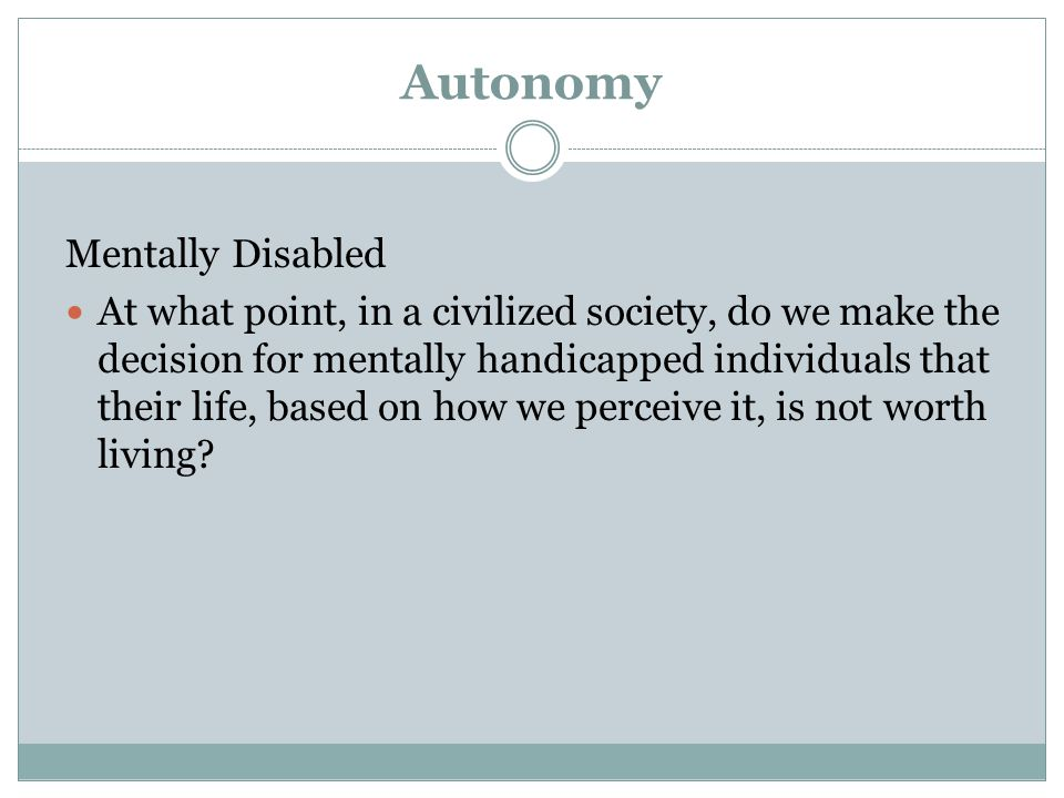 Autonomy Mentally Disabled