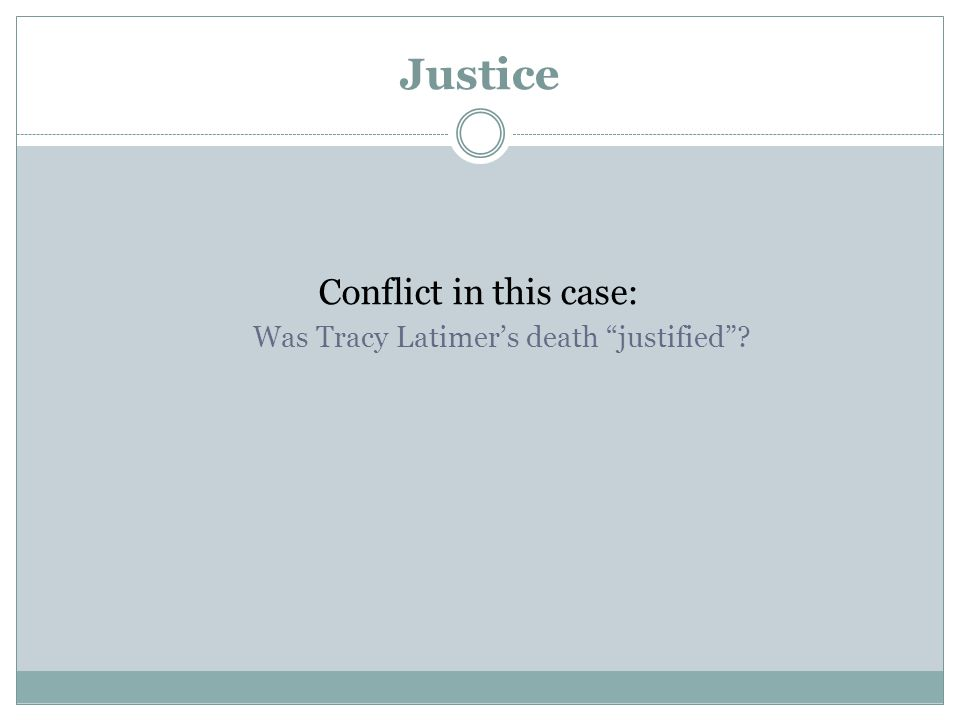 Was Tracy Latimer's death justified