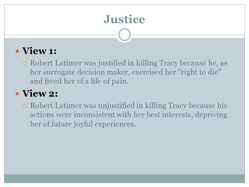 Justice View 1: