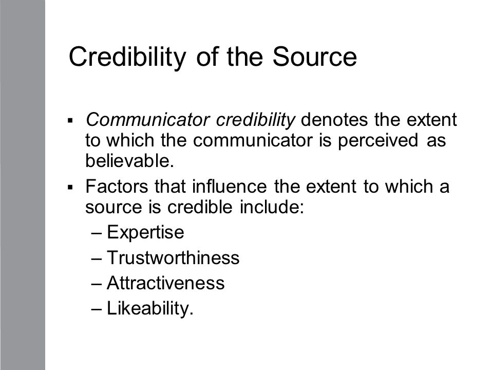 Credibility of the Source