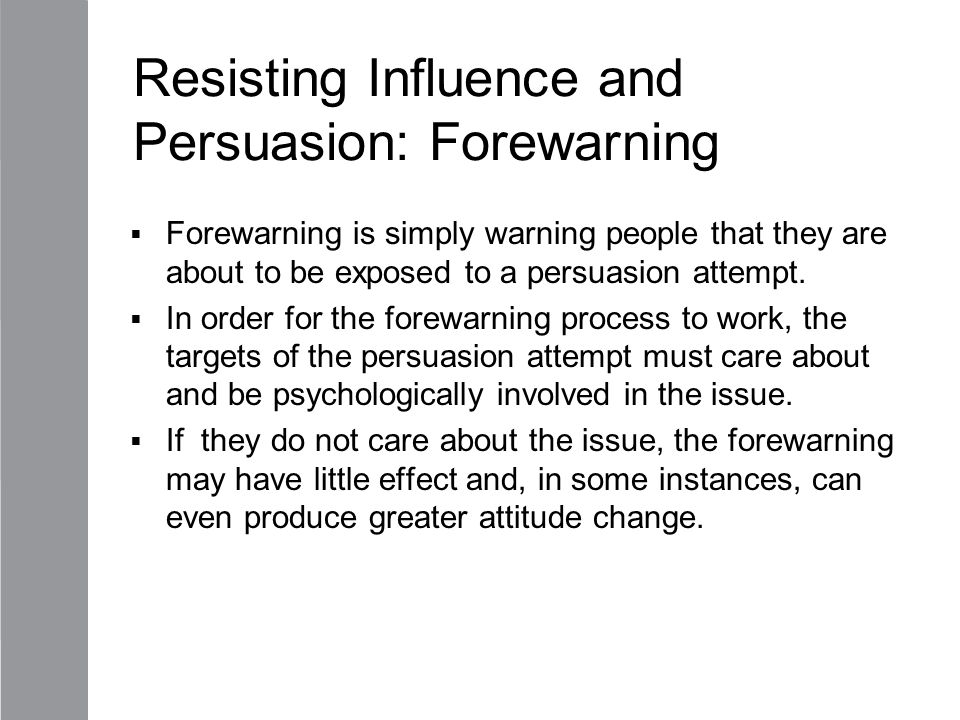 Resisting Influence and Persuasion: Forewarning
