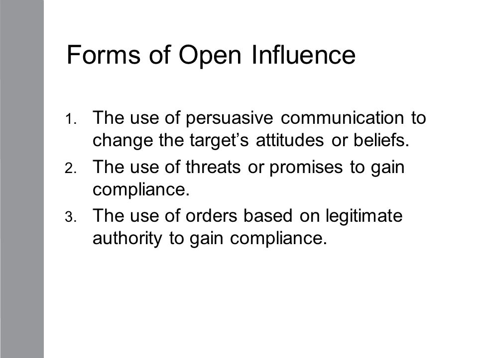 Forms of Open Influence