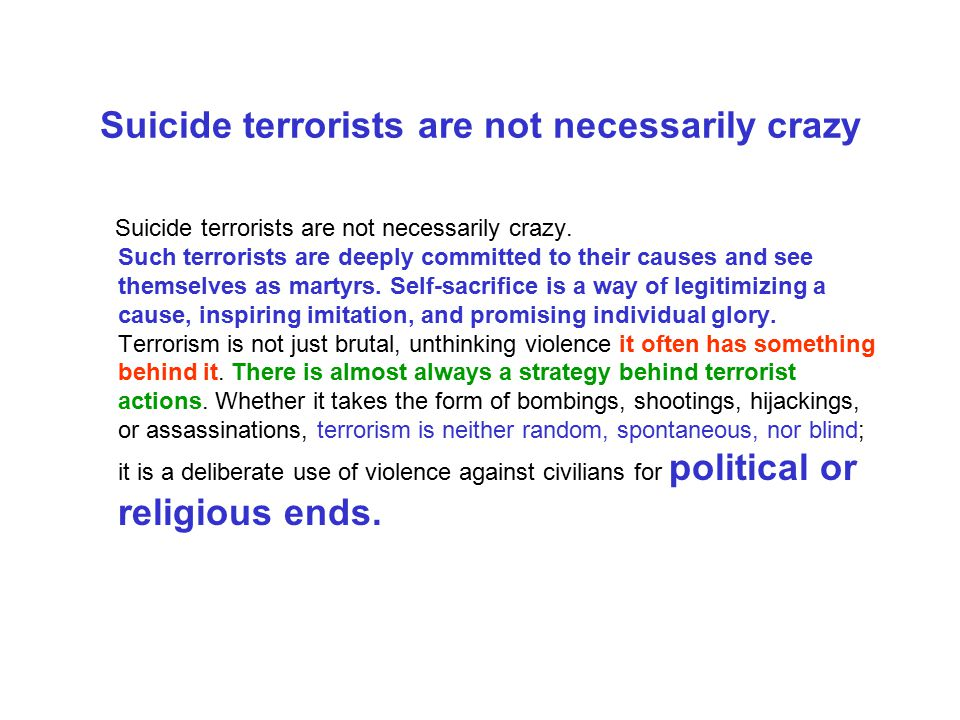 Suicide terrorists are not necessarily crazy
