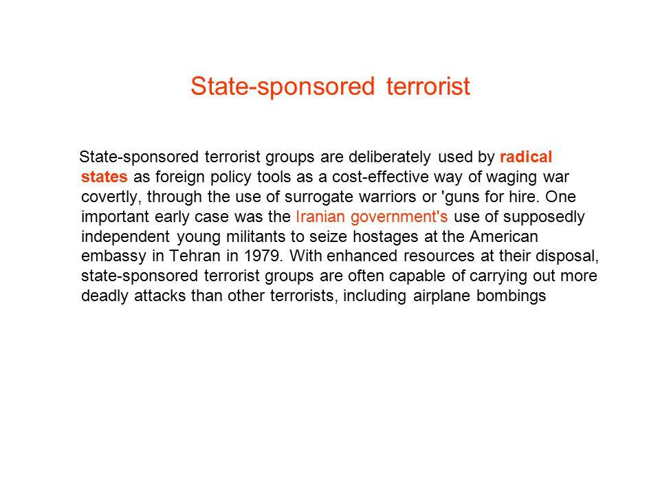 State-sponsored terrorist