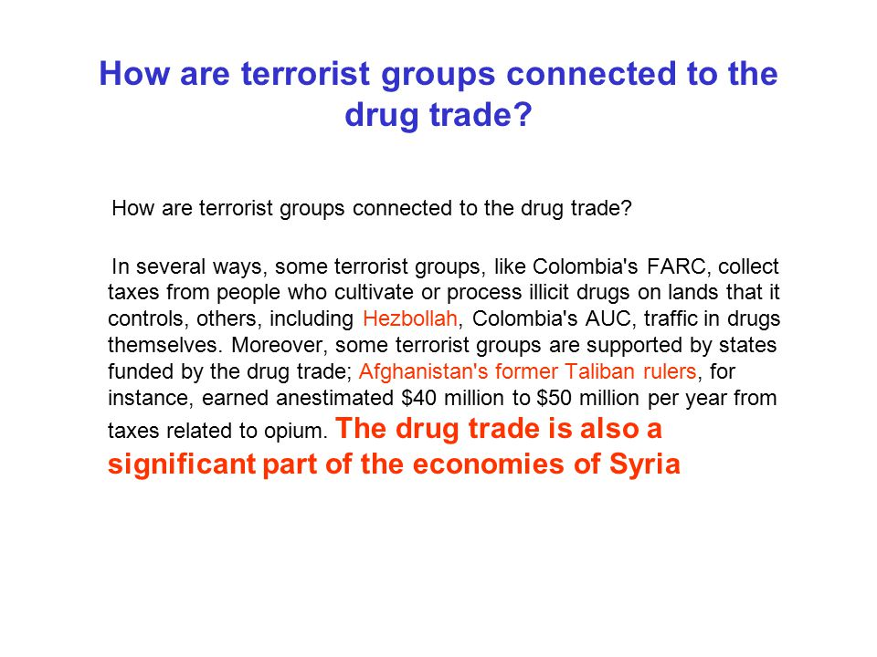 How are terrorist groups connected to the drug trade