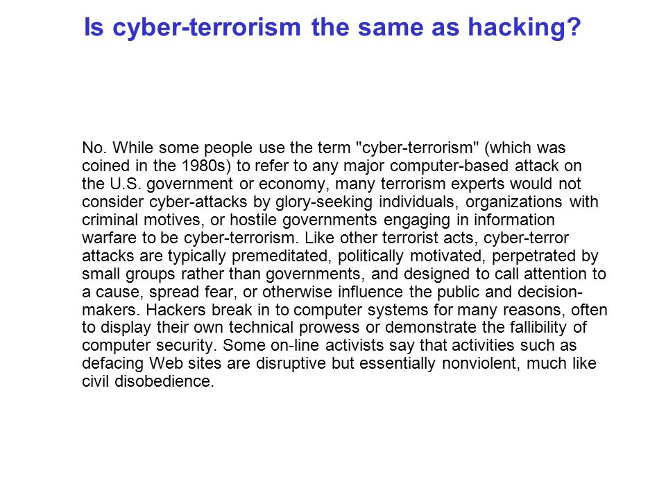 Is cyber-terrorism the same as hacking