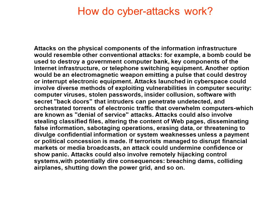 How do cyber-attacks work
