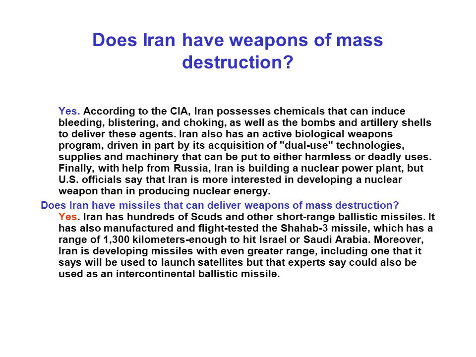 Does Iran have weapons of mass destruction
