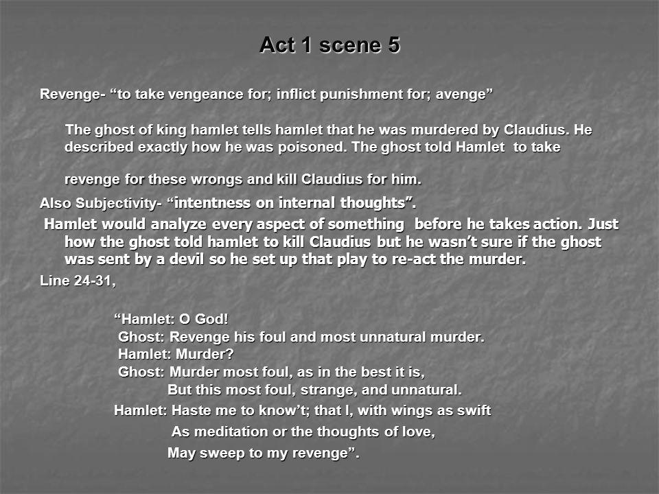 Act 1 scene 5