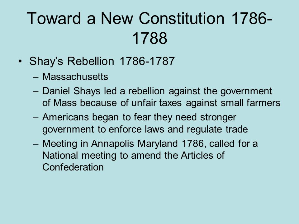 Toward a New Constitution 1786-1788