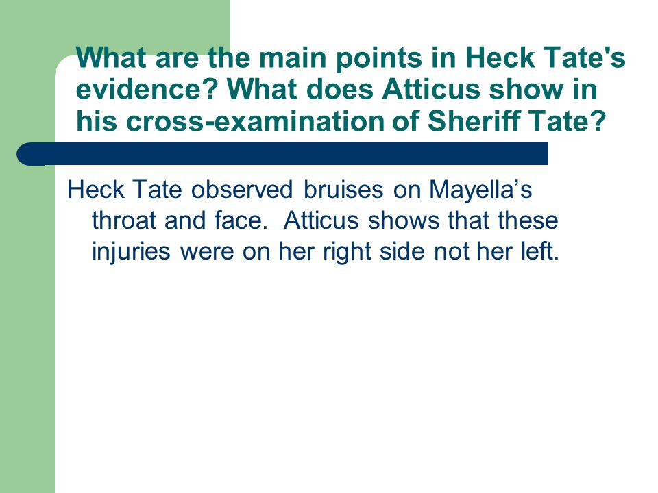 What are the main points in Heck Tate s evidence