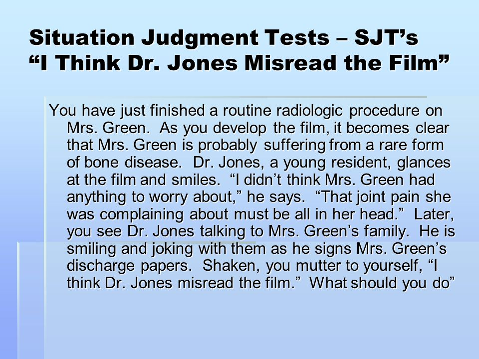 Situation Judgment Tests – SJT's I Think Dr. Jones Misread the Film