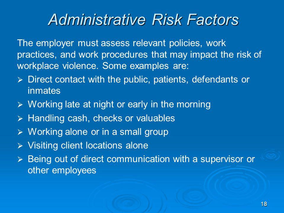 Administrative Risk Factors