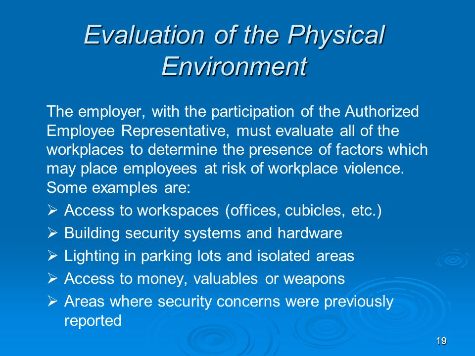 Evaluation of the Physical Environment