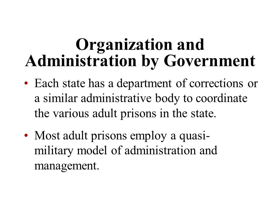 Organization and Administration by Government