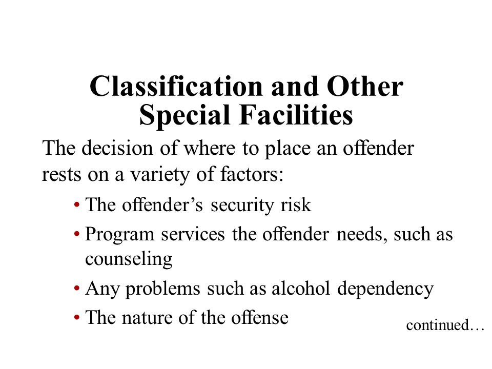Classification and Other Special Facilities