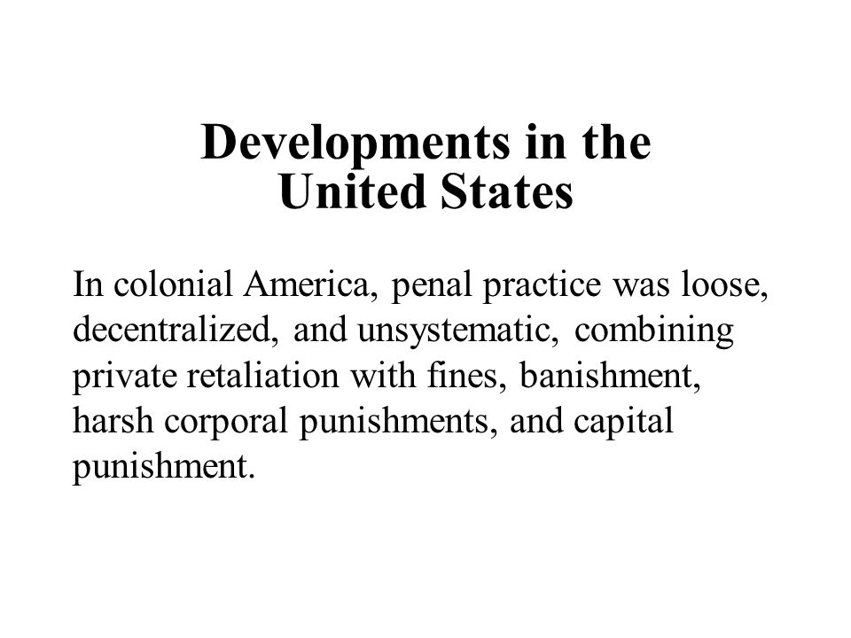 Developments in the United States