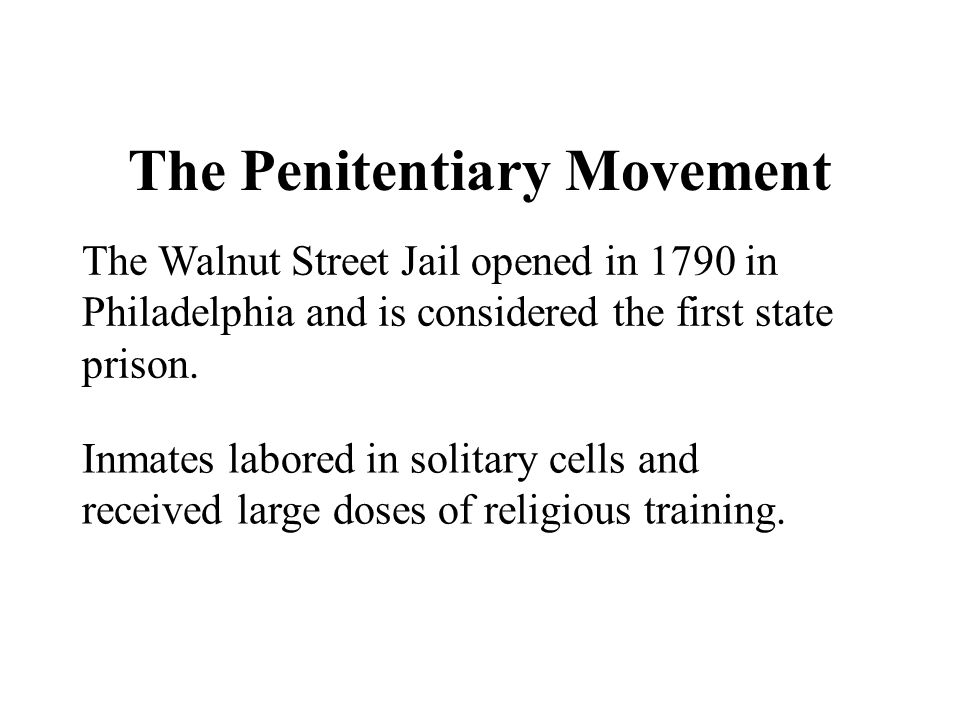 The Penitentiary Movement