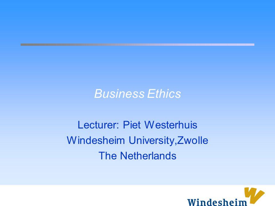 Lecturer: Piet Westerhuis Windesheim University,Zwolle The Netherlands
