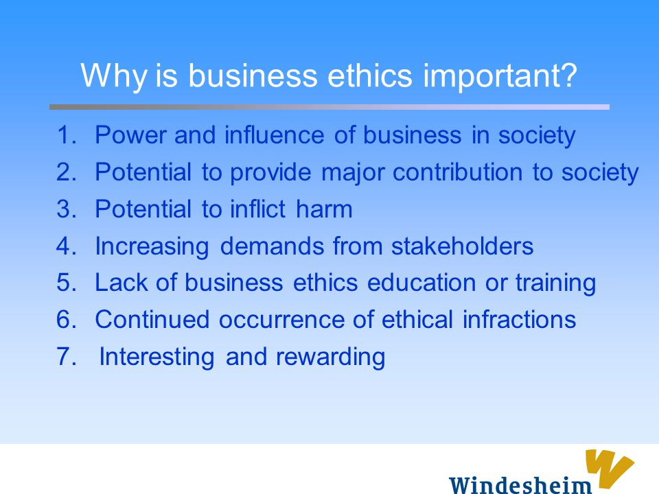Why is business ethics important